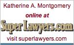 Katherine A. Montgomery, 2011 Super Lawyer