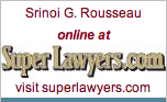 Srinoi G. Rousseau, 2009 Super Lawyer